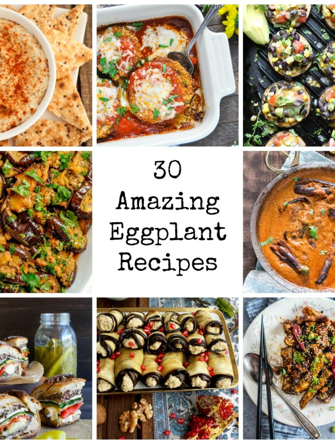 30 Amazing Eggplant Recipes